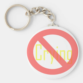 No Crying Keychain