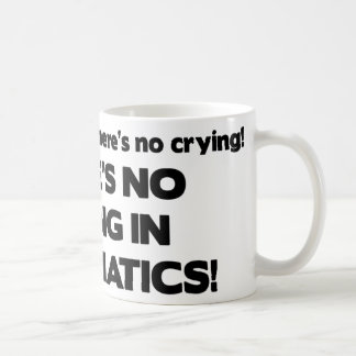 No Crying- Numismatics Coffee Mug