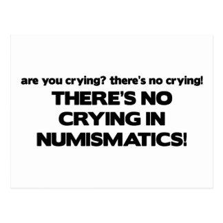 No Crying- Numismatics Postcard