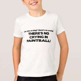 No Crying - Paintball T-Shirt