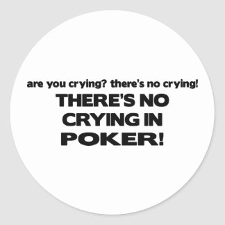 No Crying - Poker Round Sticker