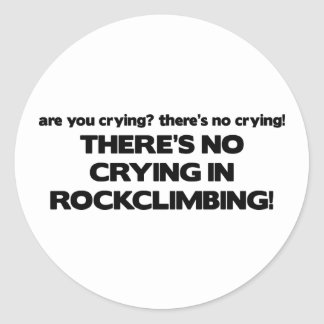No Crying - Rock Climbing Classic Round Sticker