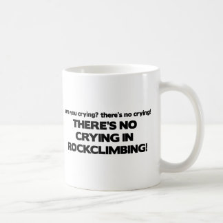 No Crying - Rock Climbing Coffee Mug