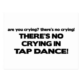 No Crying - Tap Dance Postcard