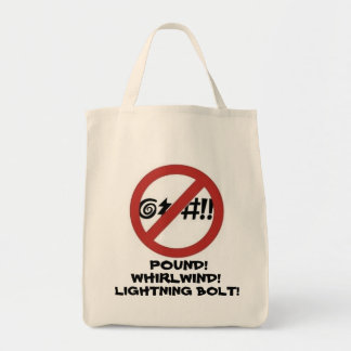 No Cursing Sign Grocery Tote Bag