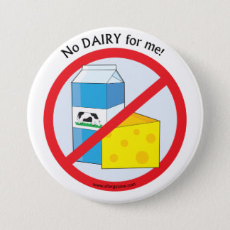 """No Dairy for me""Allergy awareness badge"