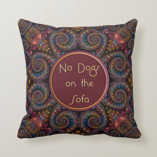 No Dogs on the Sofa Throw Pillow