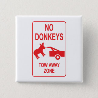 No Donkeys: Tow Away Zone 15 Cm Square Badge