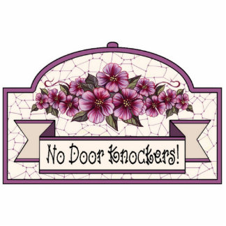 """No Door Knockers"" - Decorative Sign - 10 Standing Photo Sculpture"