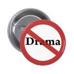 No Drama Allowed! Pins
