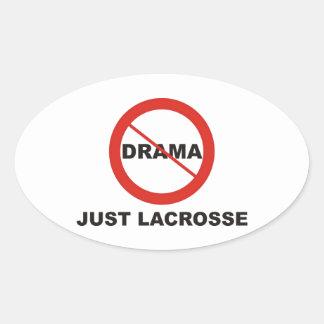 No Drama Just Lacrosse Oval Sticker