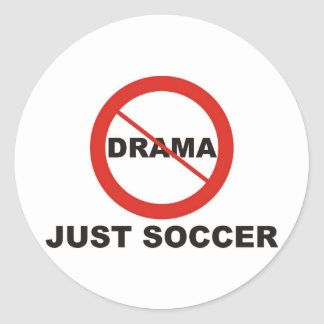 No Drama Just Soccer Classic Round Sticker