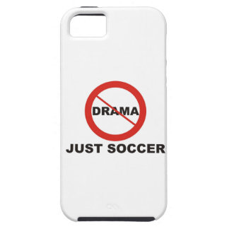 No Drama Just Soccer iPhone 5 Cases