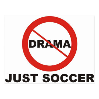 No Drama Just Soccer Postcard