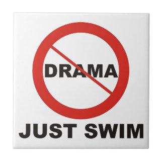 No Drama Just Swim Ceramic Tiles