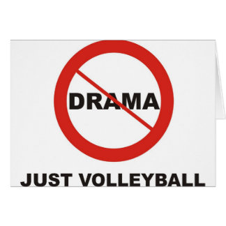 No Drama Just Volleyball Card
