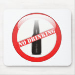 No Drinking Mousepads