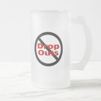 No Dropouts Frosted Glass Mug