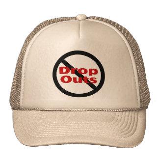 No Dropouts Hat