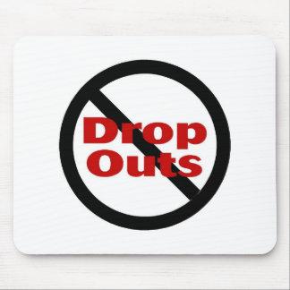 No Dropouts Mouse Pad