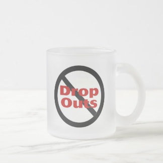No Dropouts Mugs