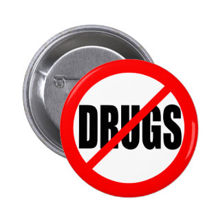 """NO DRUGS"" 6 CM ROUND BADGE"