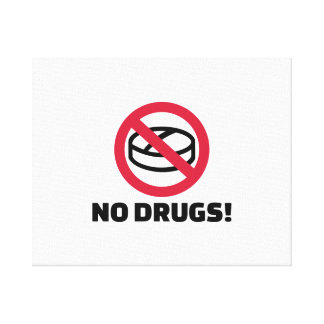 No drugs stretched canvas print