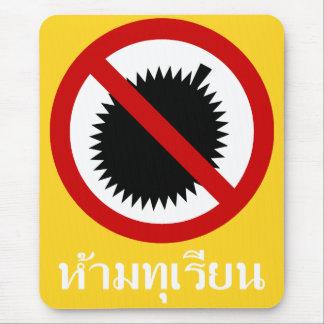 NO Durian ⚠ Thai Language Script Sign ⚠ Mouse Mat