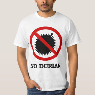 NO Durian Tropical Fruit Sign T-Shirt