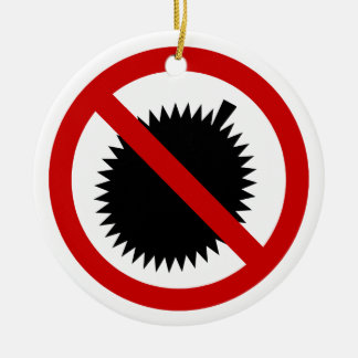 NO Durian Tropical Fruit ⚠ Thai Sign ⚠ Christmas Ornament