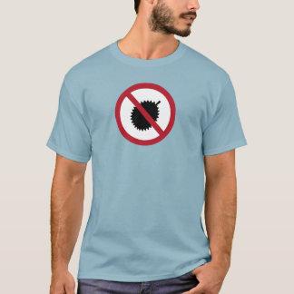 No Durians (1) Sign, Singapore T-Shirt