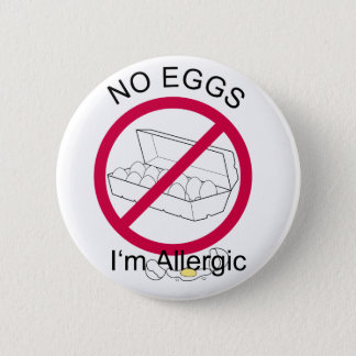 No Eggs 6 Cm Round Badge