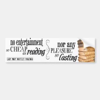 No Entertainment so Cheap as Reading Bumper Sticker