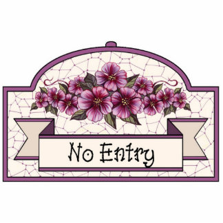 """No Entry"" - Decorative Sign - 11 Photo Sculpture Decoration"