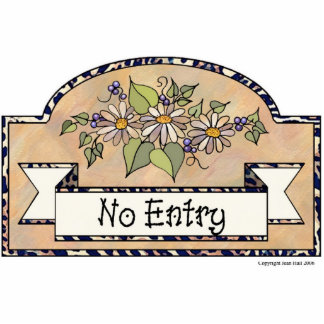 No Entry - Decorative Sign Acrylic Cut Outs