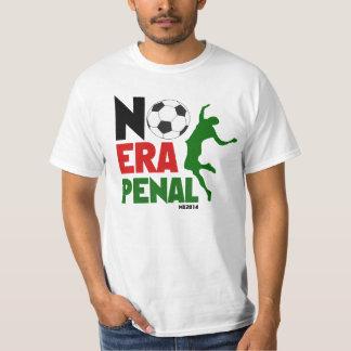 No Era Penal MX 2014 - Soccer Tshirts