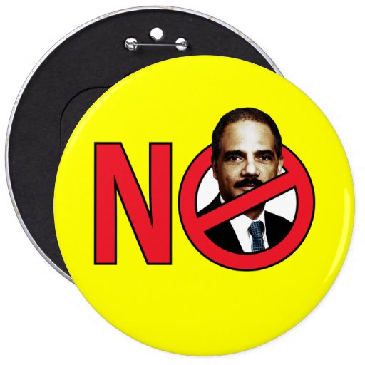 No Eric Holder Pinback Buttons