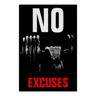 No Excuses Bodybuilding Fitness Inspirational Poster