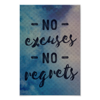 No Excuses - No Regrets - typography style poster