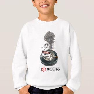NO EXCUSES Stop Smoking Sweatshirt