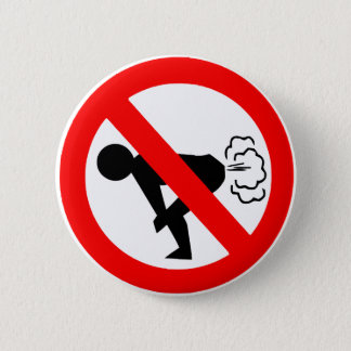 No Fart Zone 6 Cm Round Badge