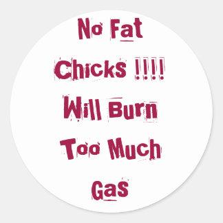 No Fat Chicks Classic Round Sticker