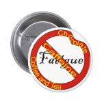 No Fatigue Button