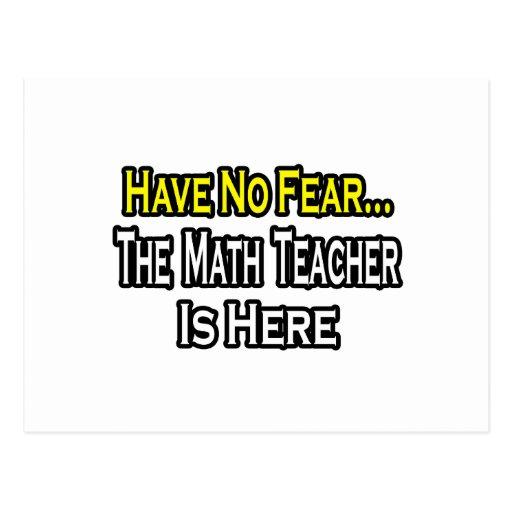 No Fear...Math Teacher