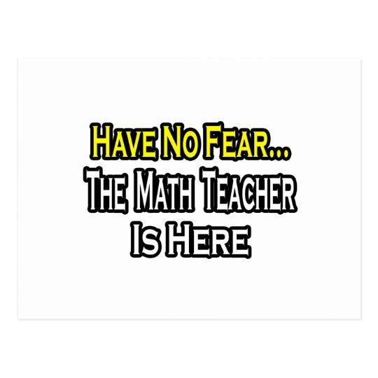 No Fear...Math Teacher Postcard