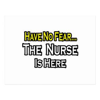 No Fear...Nurse Is Here Postcard