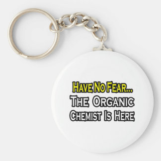 No Fear...Organic Chemist Basic Round Button Key Ring