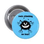 no fear rock climbing pinback button