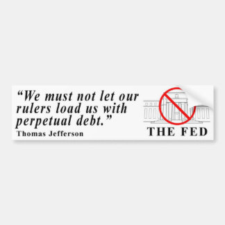 No Federal Reserve bumper sticker