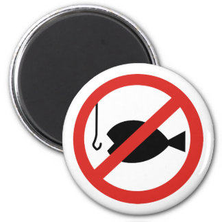 No Fishing Sign - Sign of Coming Days 6 Cm Round Magnet